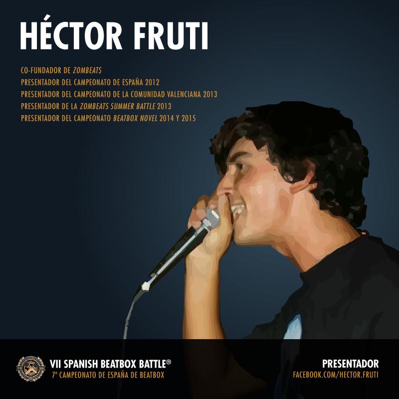 Héctor Fruti: presentador del 7º Campeonato de España de Beatbox